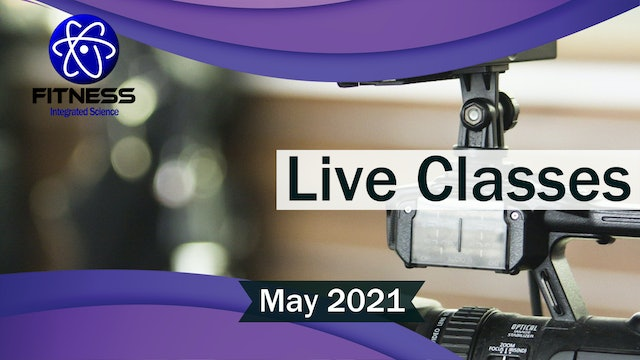Recorded Live Classes May 2021