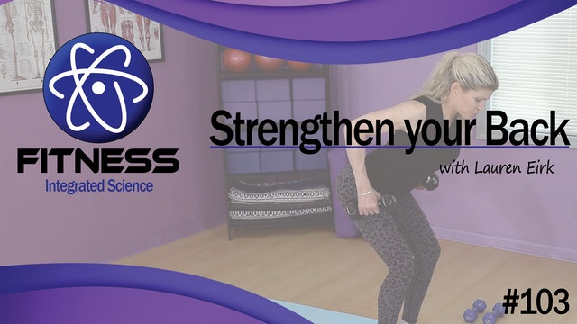 Video 103 | Strengthen your Back (55 minute workout) with Lauren Eirk