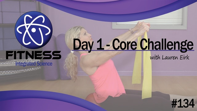 Video 134 | Day 1 Strength & Conditioning Core Challenge Series with Lauren Eirk