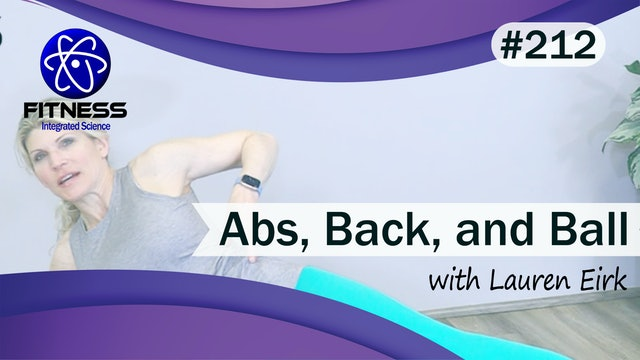 Video 212 | Abs, Back, and Ball (40 Minute Workout) with Lauren Eirk