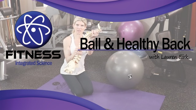 Video 011 | Yoga Ball for a Healthy Back with Lauren Eirk
