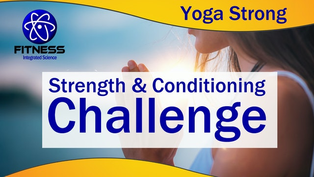 Strength and Conditioning Yoga Strong Challenge