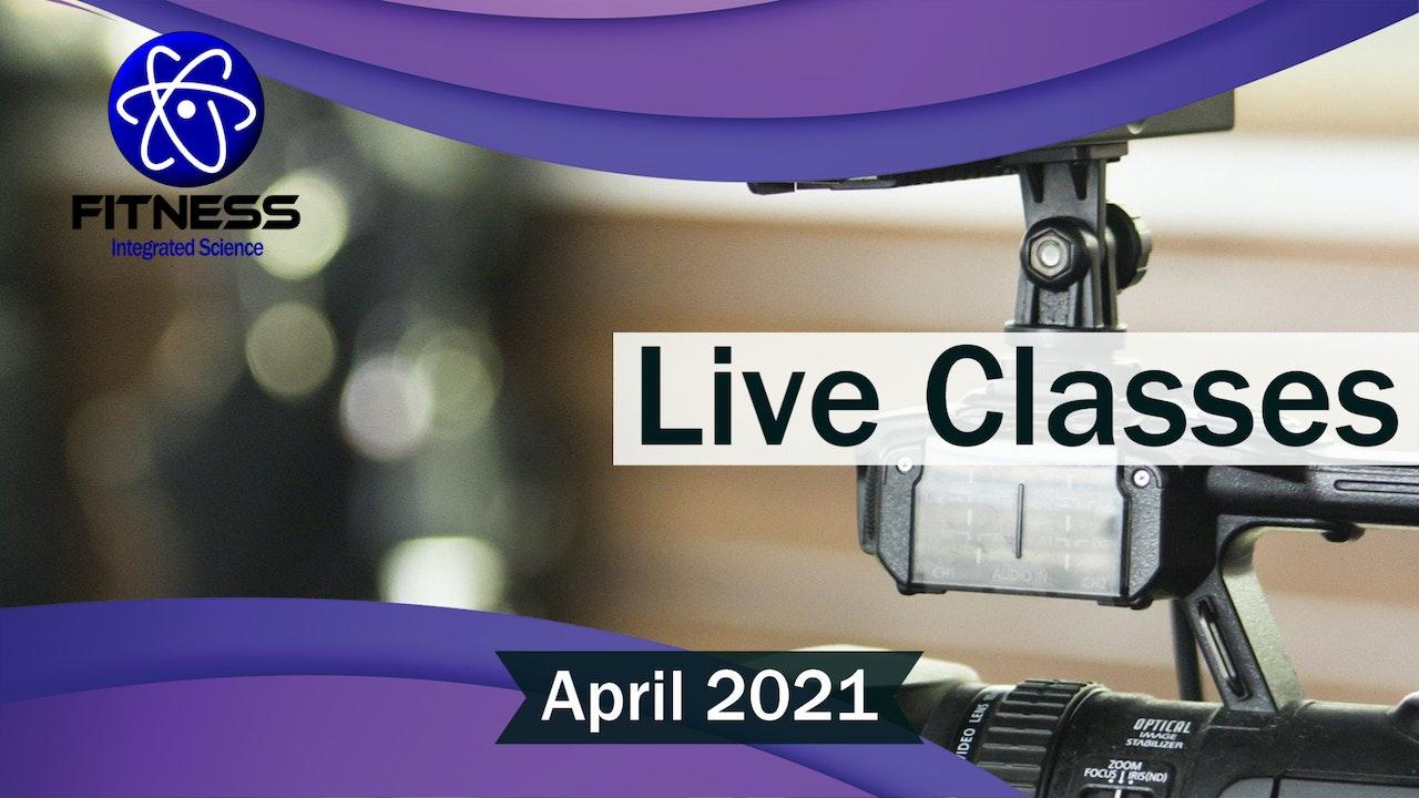 Recorded Live Classes April 2021