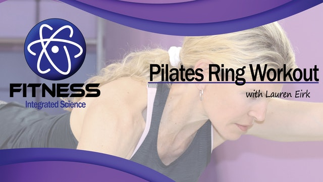 Video 001 | Work that Core (Pilates Ring) with Lauren Eirk