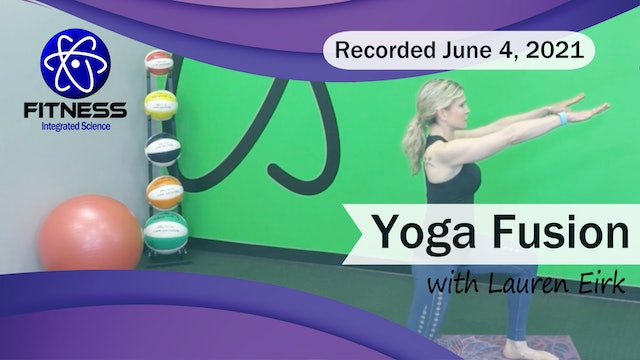 Recorded | Live Event with Lauren Eirk  June 4th at 9:00am | Yoga Fusion