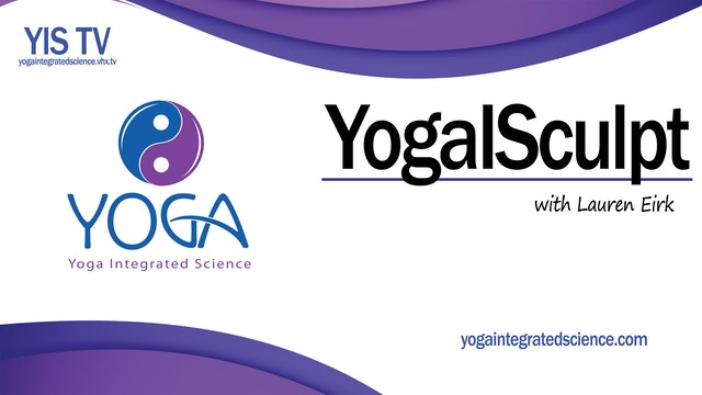 Video 013 | YogaISculpt with Lauren Eirk