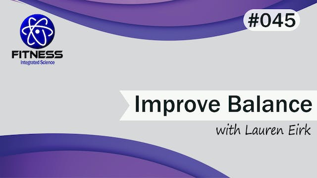 Video 045 | Improve your Balance with...