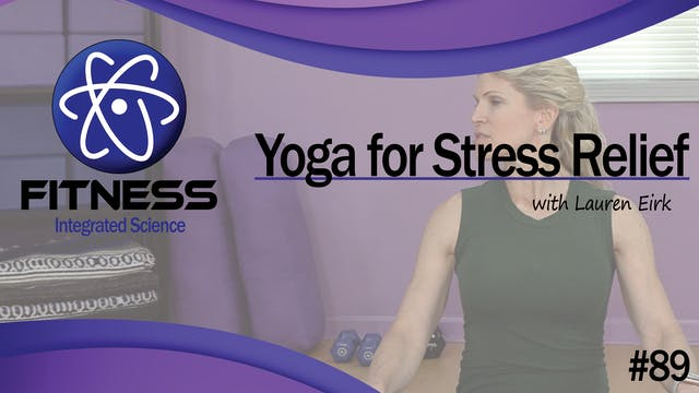 Video 089 | Yoga for Stress Relief (3...