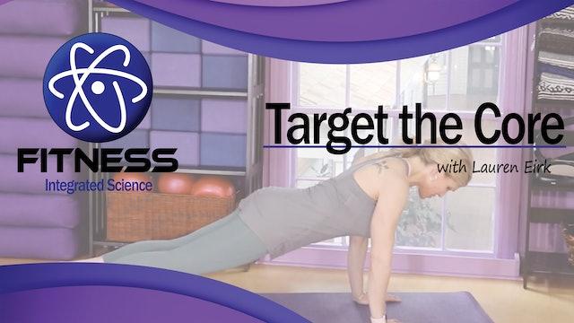 Video 002 | Target the Core with Lauren Eirk