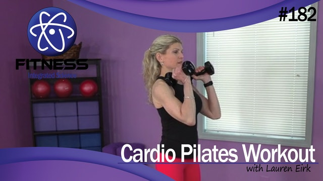 Video 182 | Cardio Pilates (30 Minute Workout) with Lauren Eirk
