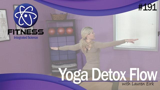 Video 191 | Yoga Detox Flow (45 Minute Workout) with Lauren Eirk