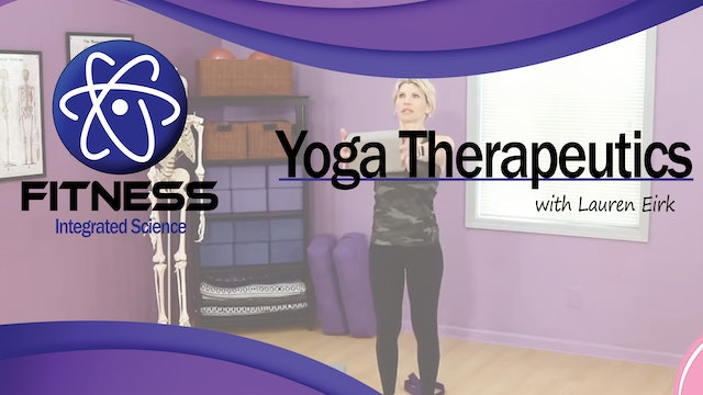 Video 007 | Yoga Therapeutics for the Hips with Lauren (60 minutes)