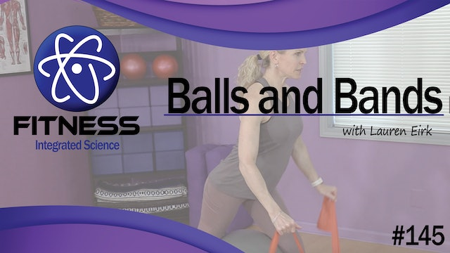 Video 145 | Balls and Bands (40 Minute Workout) with Lauren Eirk