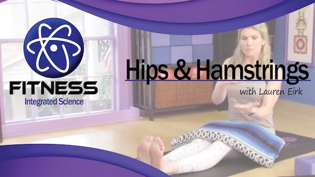 Video 003 | Tightness in the Hips and Hamstrings with Lauren Eirk