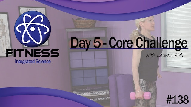 Video 138 | Day 5 Strength & Conditioning Core Challenge with Lauren Eirk