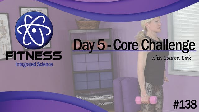 Video 138 | Day 5 Strength & Conditio...