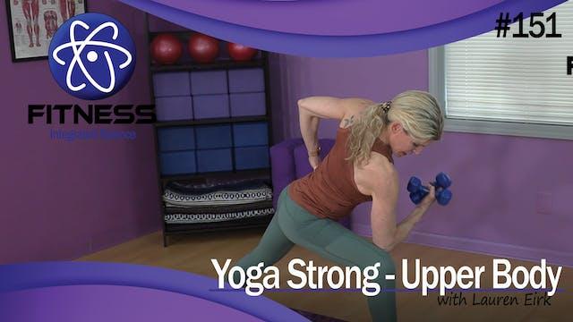 Video 151 | Yoga Strong for Upper Bod...