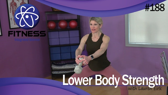 Video 188   Lower Body Strength Circuit (30 Minute Workout) with Lauren Eirk