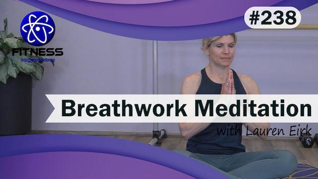 Video  238 | Breathwork Meditation for Anxiety (26 Minutes) with Lauren Eirk
