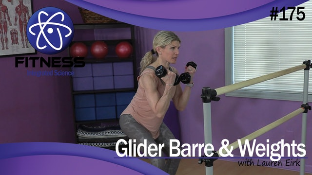 Video 175 | Glider Barre with Weights (35 Minute Workout) with Lauren Eirk