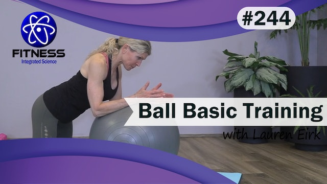Video 244 | Ball Basic Training (35 Minute workout) with Lauren Eirk