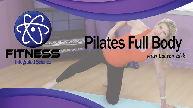 Video 068 | Pilates Full Body with Lauren Eirk (30 Minute Workout)