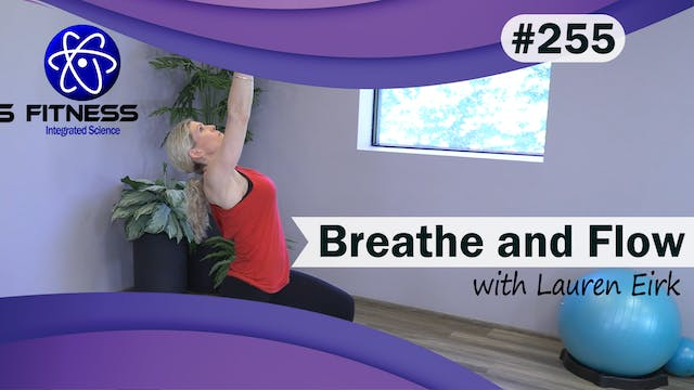 Video 255 | Breathe and Flow (40 Minu...