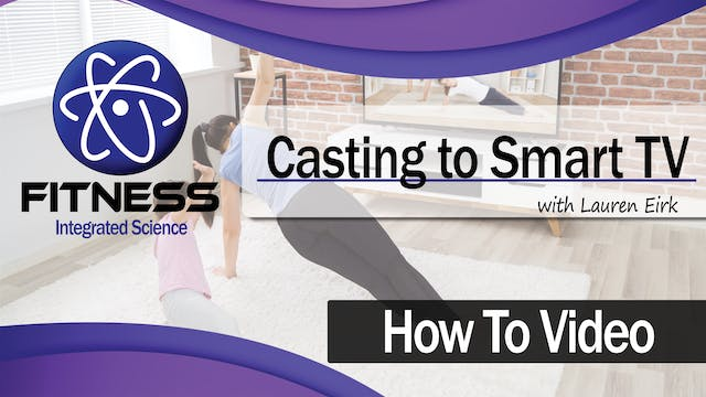 How To | Casting to Smart TV (3 Minut...