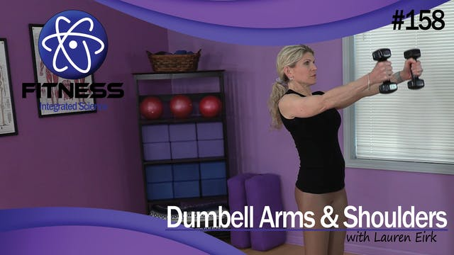 Video 158 | Dumbbell Arms and Shoulde...