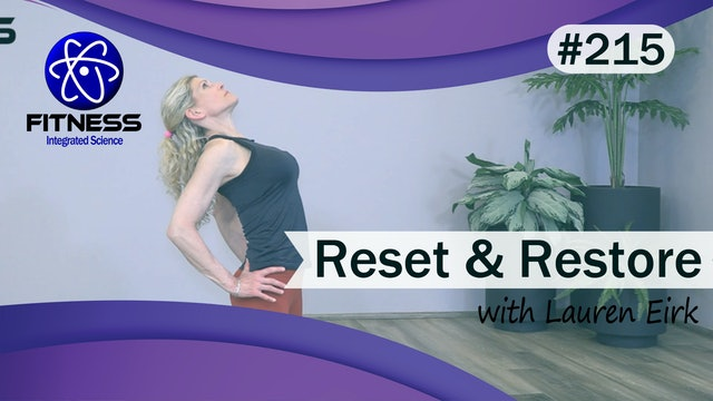 Video 215 | Reset and Restore with Lauren Eirk
