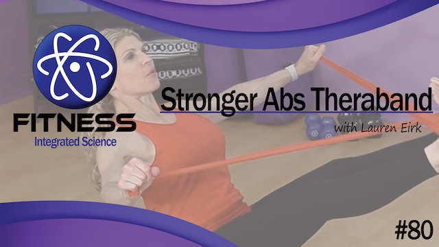 Video 080 | Stronger Abs with Theraband (30 minute workout) with Lauren Eirk