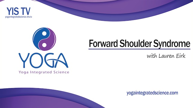 Video 044 | Help with Forward Shoulder Syndrome with Lauren Eirk