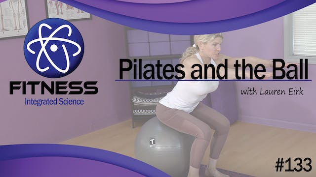Video 133 | Pilates and the Ball (45 ...