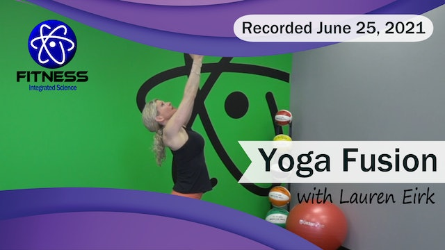 Recorded | Live Event with Lauren Eirk  June 25th at 9:00am | Yoga Fusion