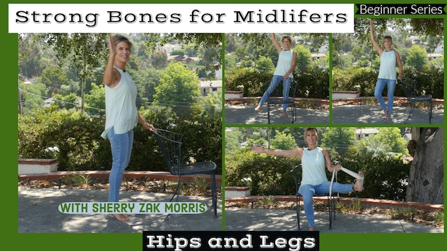 (15-Min) Strong Bones for Midlifers: Hips & Legs with Sherry Zak Morris