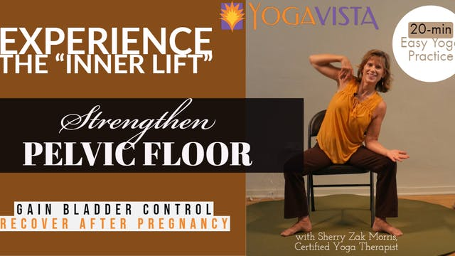 """20-min """"Inner Lift"""" Yoga Practice for Pelvic Floor"""