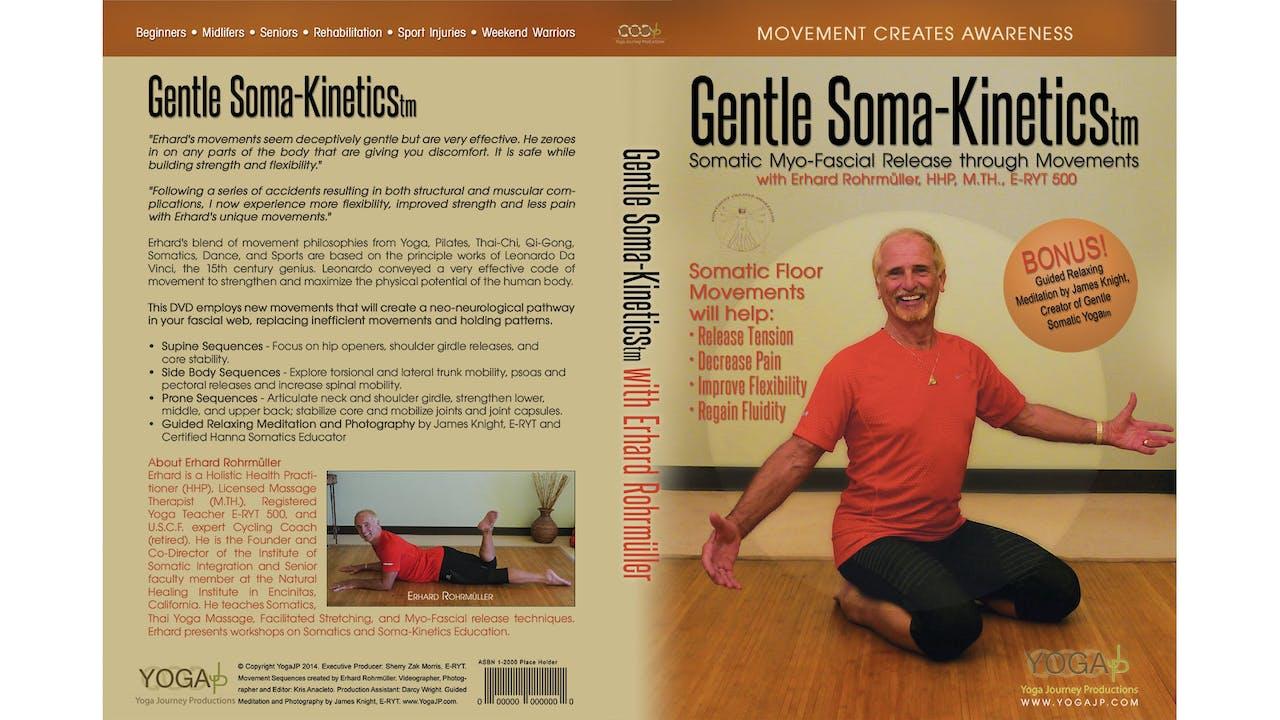 Gentle Soma-Kinetics with Erhard Rohrmuller