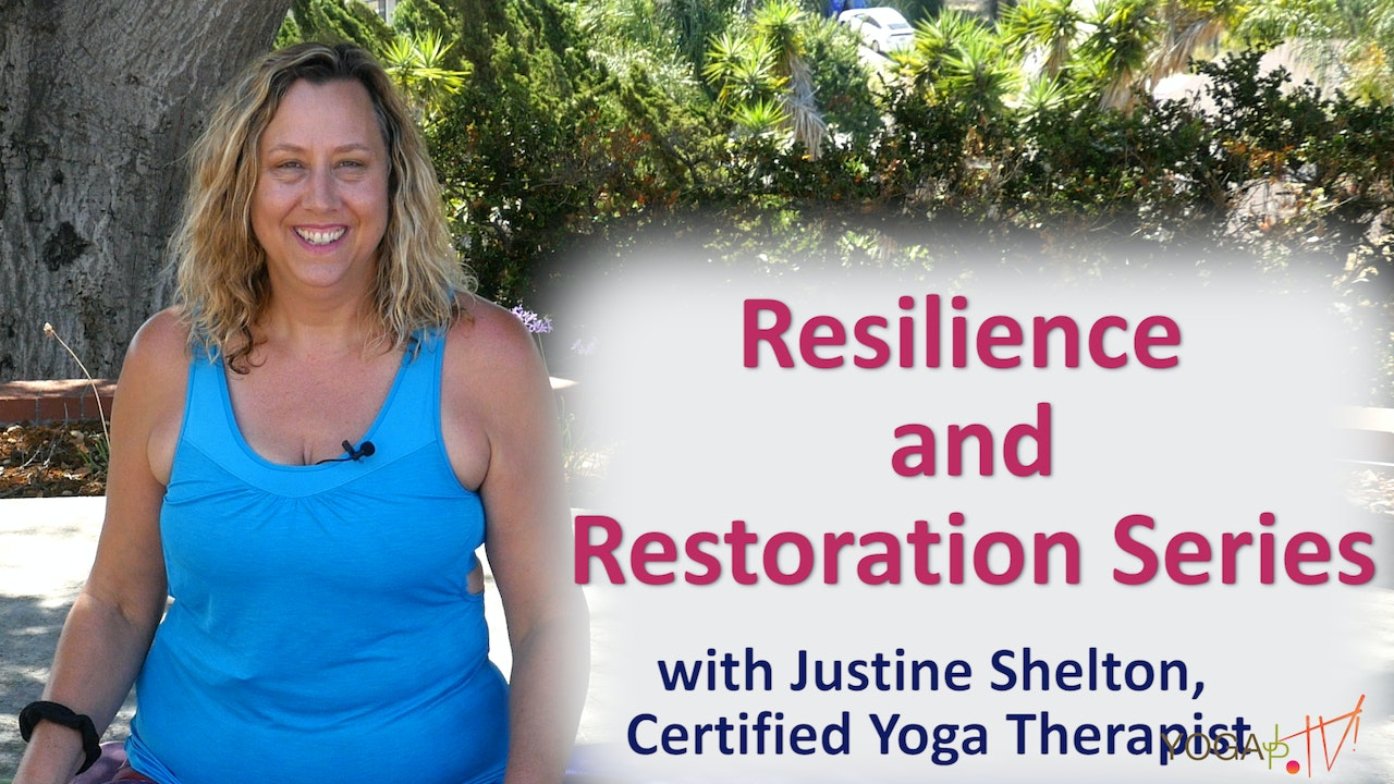 Resilience & Restoration: Let's Get Started! Gentle Yoga Series with Justine
