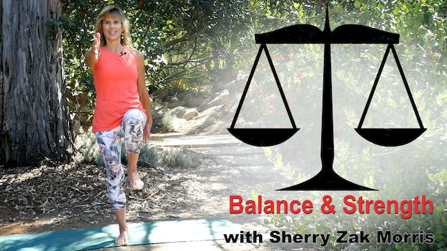(20-Min) Balance and Strength for Sturdy Legs with Sherry Zak Morris