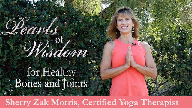 3 Pearls of Wisdom for Healthy Bones and Joints with Sherry Zak Morris