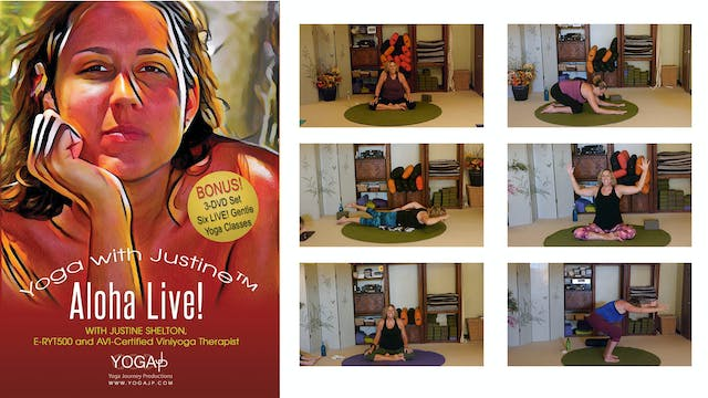 Yoga with Justine!- Aloha LIVE! Gentle Yoga Therapy