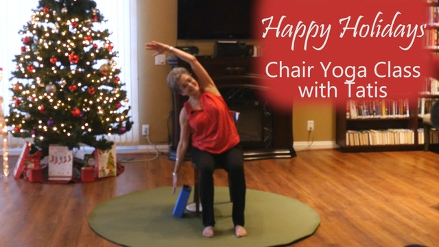 Happy Holidays! Chair Yoga Class with Tatis Cervantes-Aiken