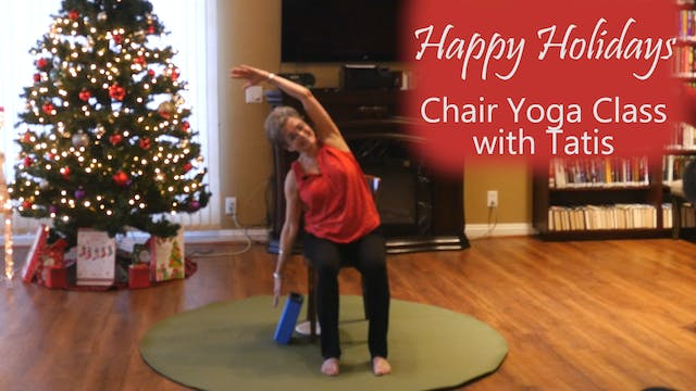 Happy Holidays! Chair Yoga Class with...