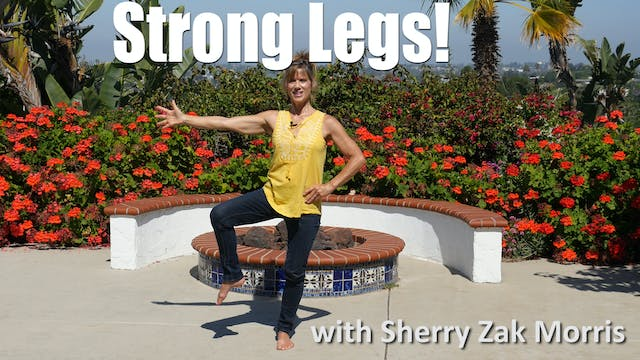 (15-min) Want Strong Legs?  Do this short sequence every day! with Sherry