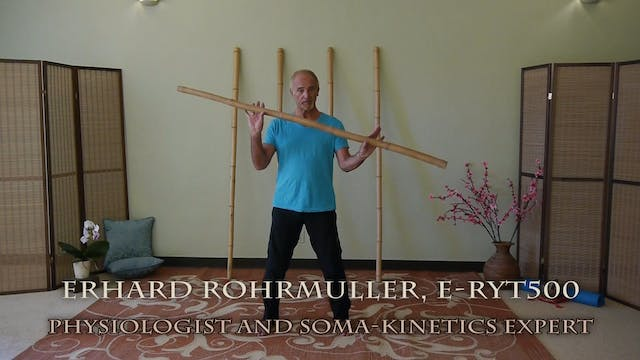 Bamboo Stick Flow with Erhard Rohrmul...