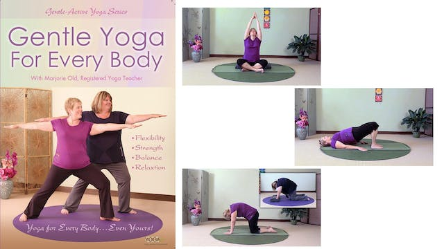 Gentle Yoga For Every Body with Marjorie Old, RYT