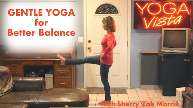 (15-min) Challenge and Improve your Balance - Gentle Yoga with Sherry