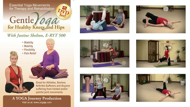 Gentle Yoga for Healthy Knees and Hips with Justine Shelton