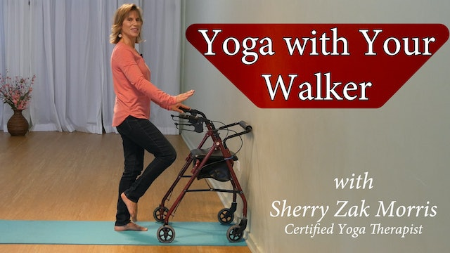 (13-min) Yoga with a Walker with Sherry Zak Morris