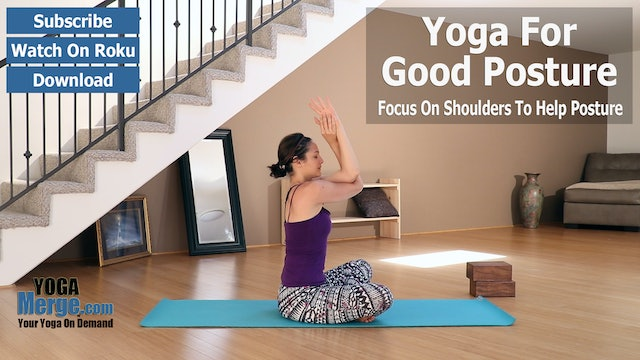 Ariana's Yoga For Posture & Shoulders